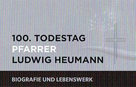 100. Todestag von Pfarrer Ludwig Heumann